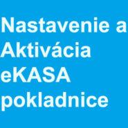 Nastavenie a Aktivácia eKasa - Online pokladnice