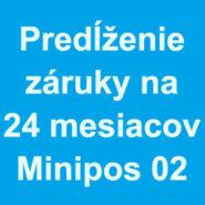 Predĺženie záruky na 24 mesiacov pre Minipos 02